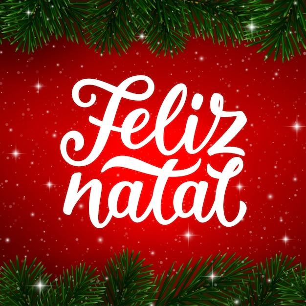 Kalligraphietext der frohen weihnachten auf portugiesisch. feliz natal Premium Vektoren