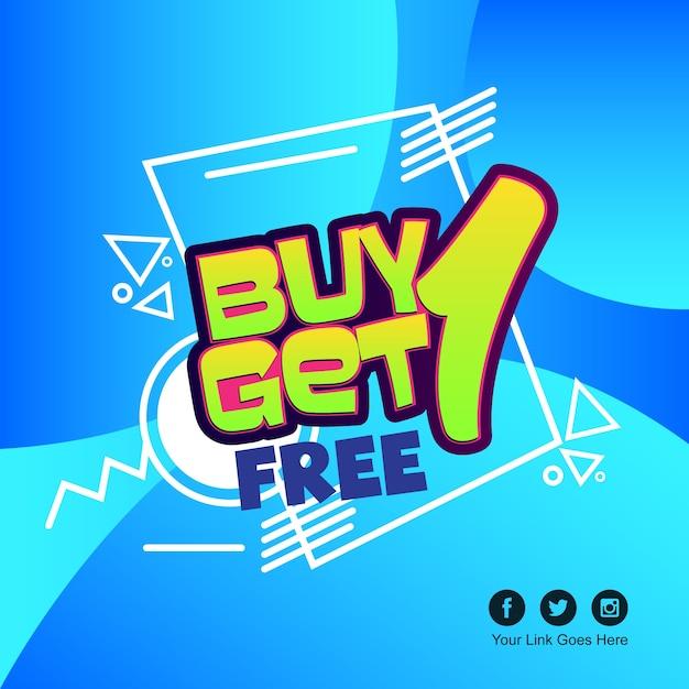 Kaufe eins, bekomme eins gratis Premium Vektoren