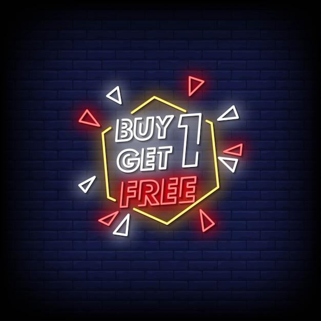 Kaufen sie einen get one free neon signs style text Premium Vektoren