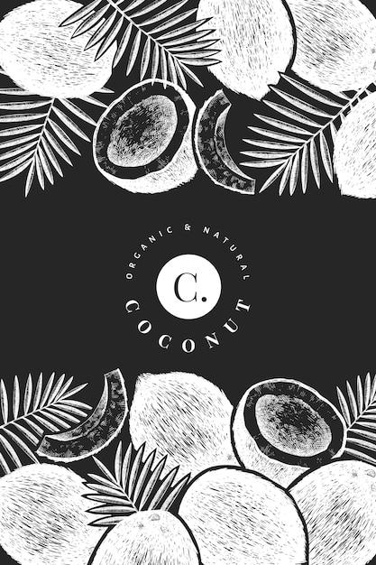 Kokosnuss mit palmblättern designschablone. hand gezeichnete vektorlebensmittelillustration auf kreidetafel. Premium Vektoren