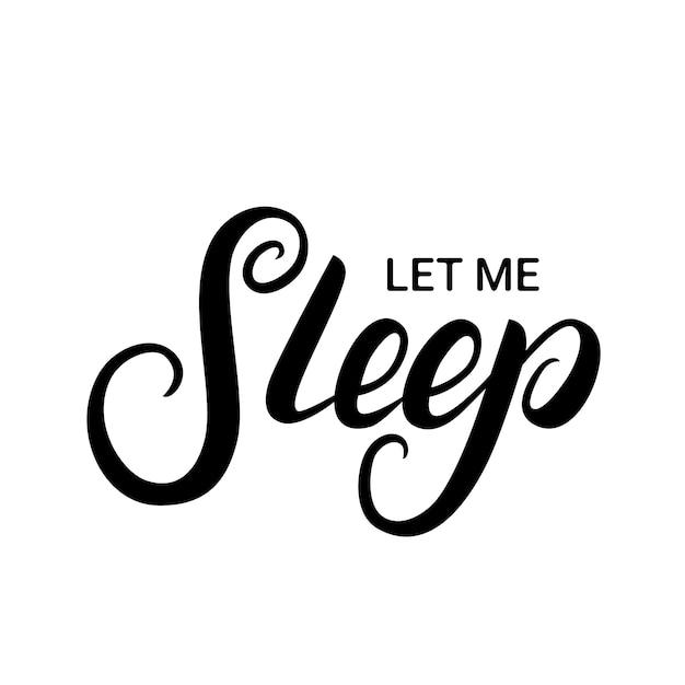 Lass Mich Schlafen
