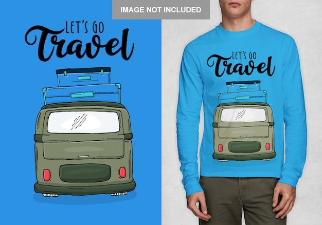 Lass uns reisen gehen. typografieentwurf für t-shirt Premium Vektoren