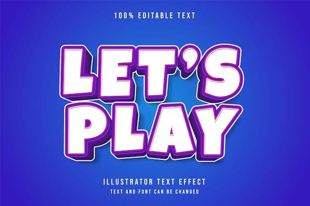 Lassen sie uns spielen, 3d bearbeitbaren texteffekt auf blau isoliert Premium Vektoren