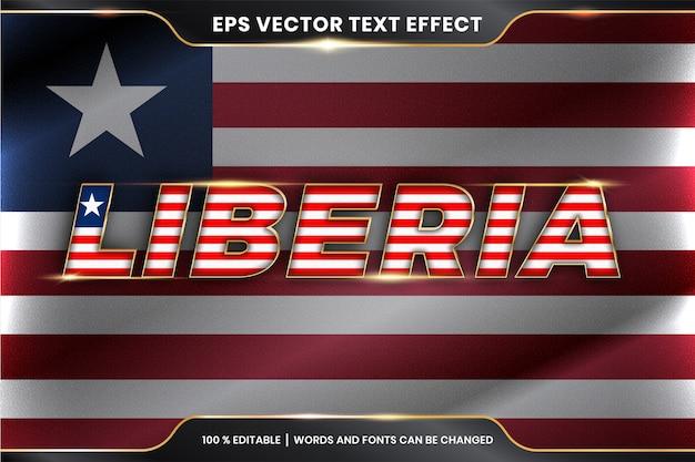 Liberia mit seiner nationalflagge, bearbeitbarer texteffektstil mit goldfarbkonzept Premium Vektoren