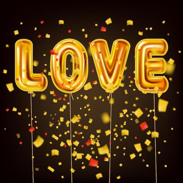 Liebe gold helium metallic hochglanz luftballons realistischen text, burst folie konfetti. glücklicher valentinstag des hintergrunddesigns Premium Vektoren