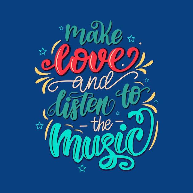 Liebe machen und dem musik-schriftzug poster zuhören. Premium Vektoren