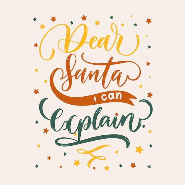 Lieber weihnachtsmann, ich kann erklären, weihnachtsschriftzug Premium Vektoren