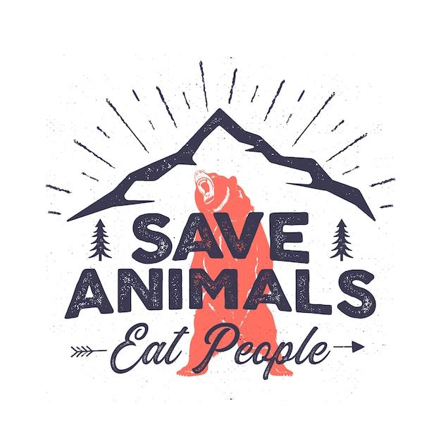 Lustiges camping-logo - speichern sie tiere essen leute zitat. bergabenteuer-emblem. wildnisplakat mit bär, bergen, bäumen. Premium Vektoren