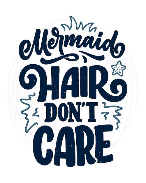 Lustiges handgezeichnetes beschriftungszitat über meerjungfrau. coole phrase für t-shirt druck und poster. Premium Vektoren
