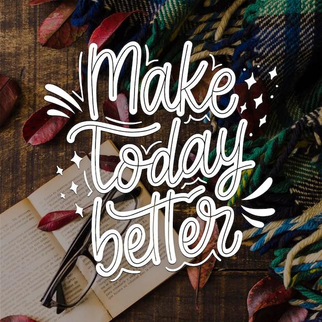 Machen sie heute bessere positive beschriftung Premium Vektoren