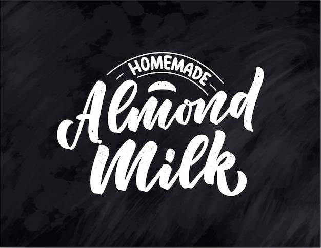 Mandelmilch-schriftzug für banner, logo und verpackung. gesunde ernährung aus biologischem anbau. satz über milchprodukte. Premium Vektoren