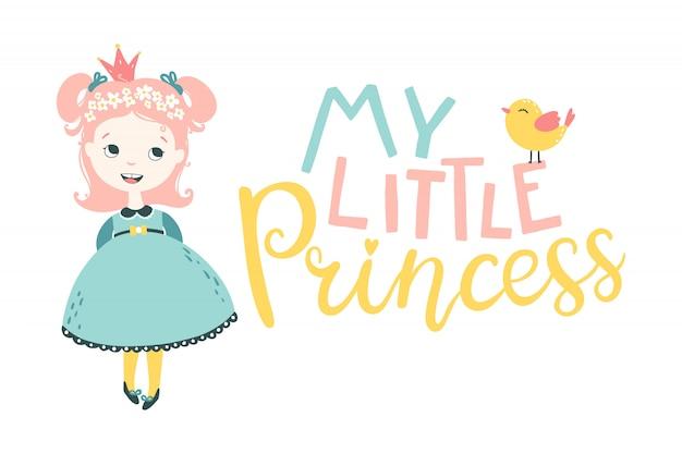 Meine kleine prinzessin. illustration des charakters eines mädchens und eines vogels mit einer niedlichen babyphrase Premium Vektoren
