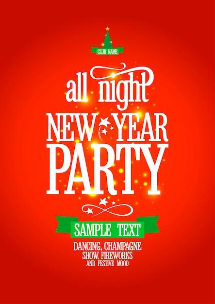 Neujahr die ganze nacht party poster. Premium Vektoren