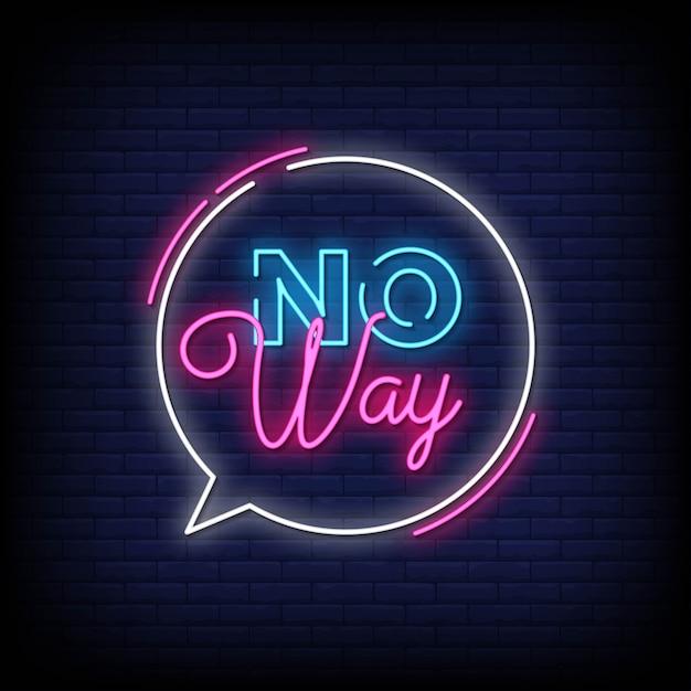 No way neon signs style text Premium Vektoren