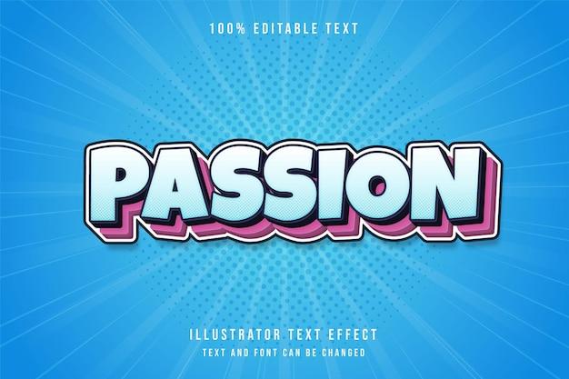 Passion, 3d bearbeitbarer texteffekt blaue abstufung rosa schichten comic-textstil Premium Vektoren