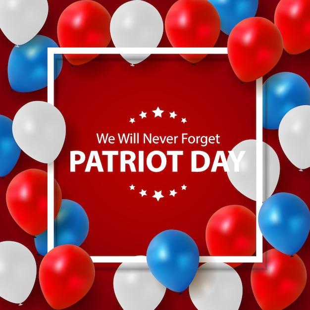 Patriot day hintergrund. 11. september poster. wir werden niemals vergessen. Premium Vektoren