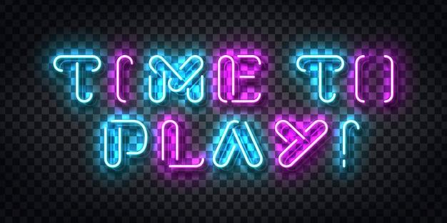 Realistische leuchtreklame von time to play typografie-logo für schablonendekoration und abdeckung auf dem transparenten hintergrund. konzept des spielens. Premium Vektoren