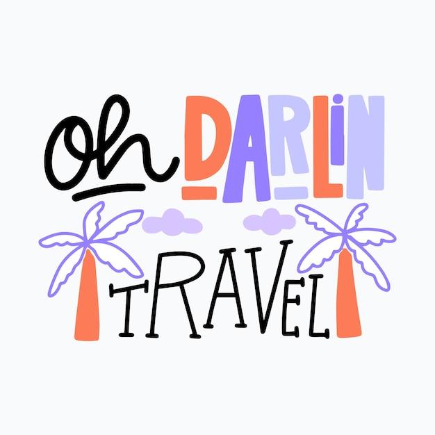 Reisebeschriftung oh liebling reise Kostenlosen Vektoren