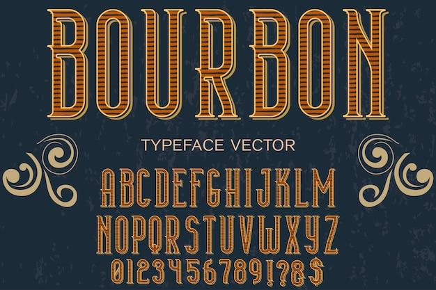 Retro alphabet mit wort bourbon gesetzt Premium Vektoren