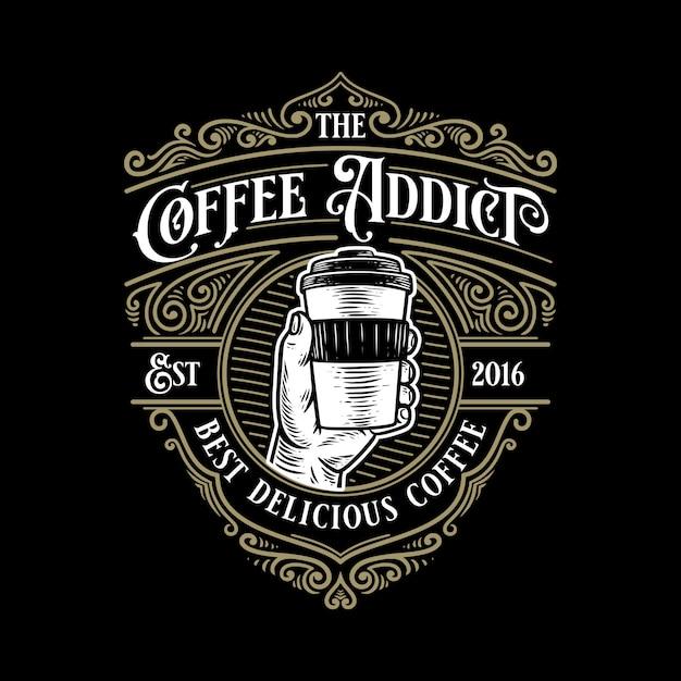 Retro-logo-schablone der kaffeesüchtigen-weinlese mit eleganter verzierung Premium Vektoren