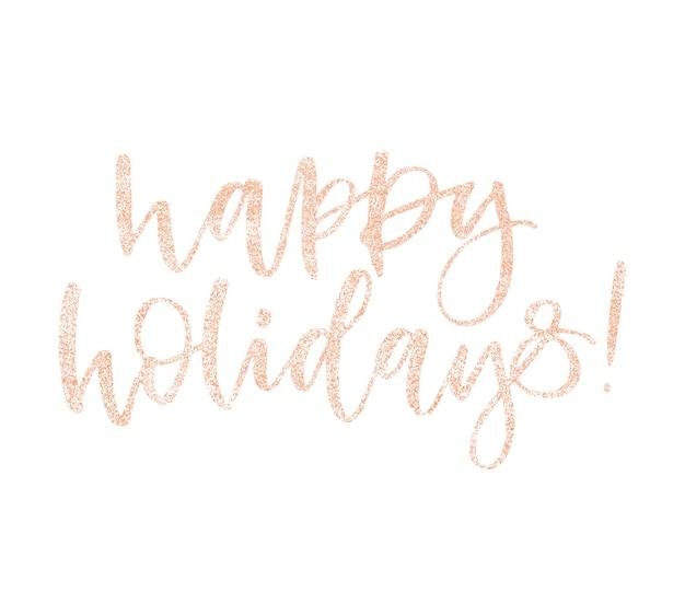 Schöne ferien. weihnachtsgrußkarten-kalligraphie-glitterrosa-rosengoldtext. Premium Vektoren