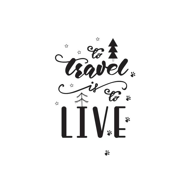 Schriftzug design mit einer reisephrase. vektor-illustration Premium Vektoren