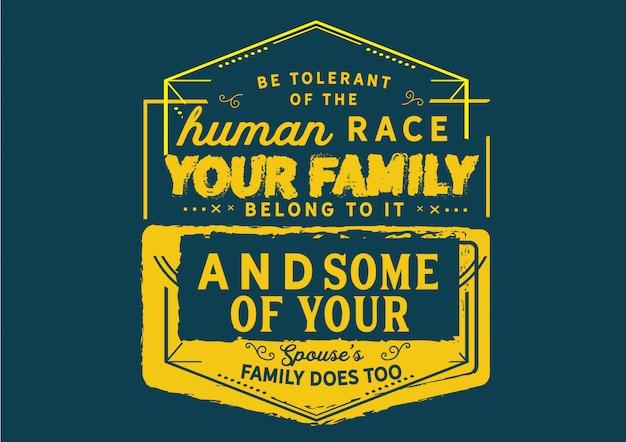 Sei tolerant gegenüber der menschheit. Premium Vektoren