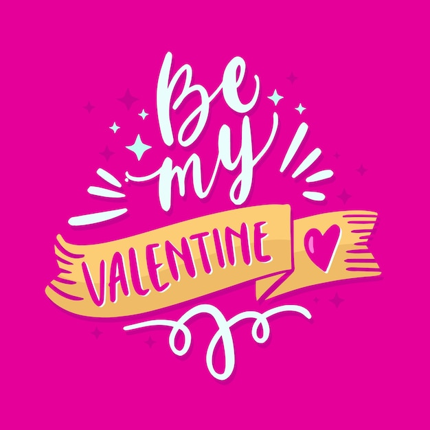 Seien sie meine romantische beschriftung des valentinsgrußes Kostenlosen Vektoren