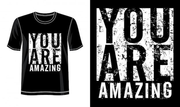 Sie sind erstaunliche typografie für druck-t-shirt Premium Vektoren