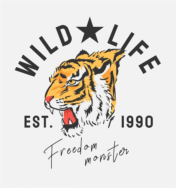 Slogan des wilden lebens mit grafischer illustration des tigerkopfes Premium Vektoren