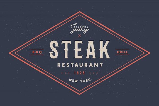Steak, logo, fleischetikett. logo mit textsteak-restaurant, saftiges steak Premium Vektoren