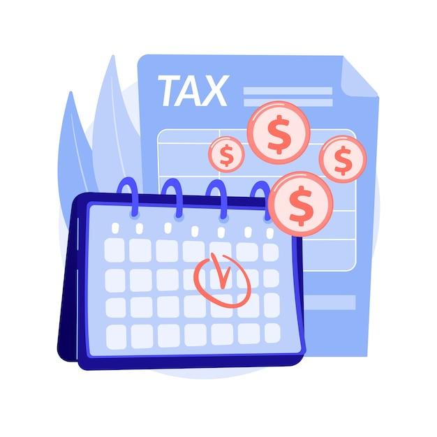 Steuerzahlungstermin abstrakte konzeptvektorillustration. steuerplanung und -vorbereitung, erinnerung an die zahlungstermin, umsatzkalender, geschätzte rückerstattung und abstrakte metapher für das rückgabedatum. Kostenlosen Vektoren