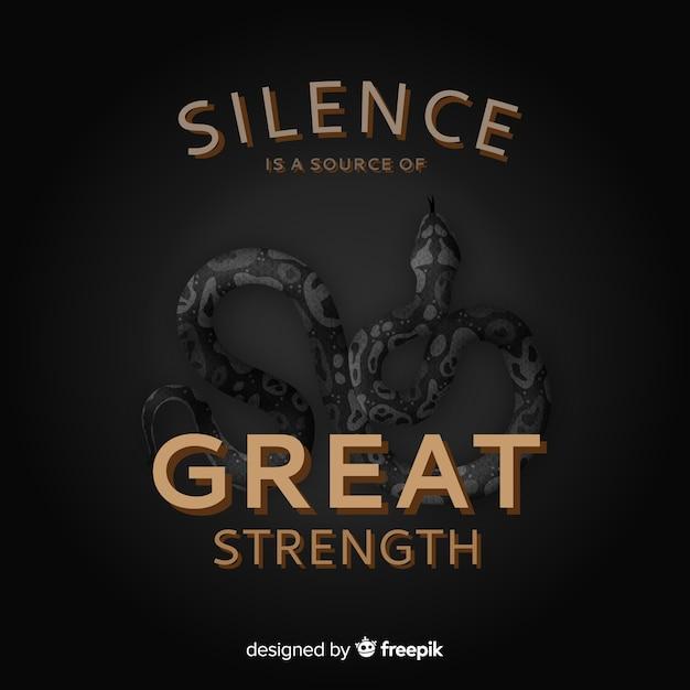 Stille ist eine quelle großer stärke. schriftzug mit schwarzer schlange Kostenlosen Vektoren