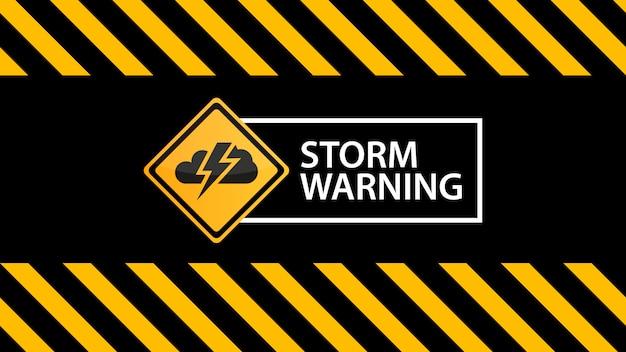 Sturmwarnung, ein warnzeichen auf der warnenden schwarzen gelben beschaffenheit Premium Vektoren