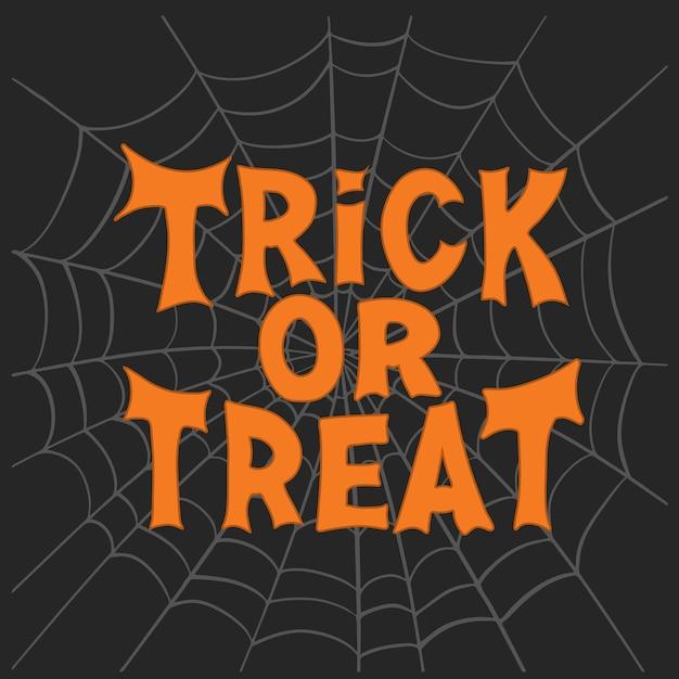 Süßes oder saures. traditionelles halloween-zitat. orange schriftzug auf grauer spinnennetzskizze auf dunklem hintergrund. Premium Vektoren