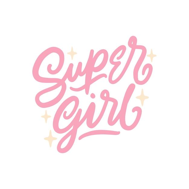 Super girl, hand schriftzug inspirierende zitate Premium Vektoren