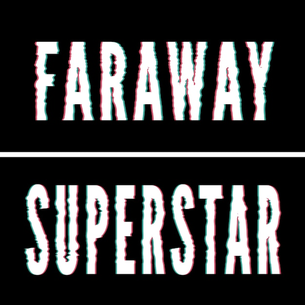 Superstar faraway slogan, holographische und störschreibung typografie, t-shirt grafik, gedrucktes design. Premium Vektoren