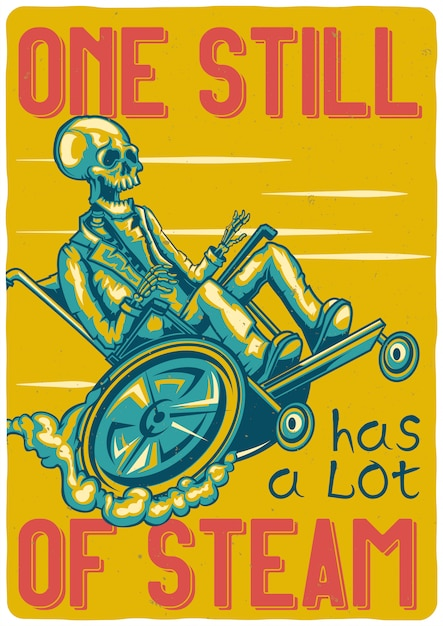 T-shirt oder plakatentwurf mit illustration eines skeletts auf einem rollstuhl. Kostenlosen Vektoren