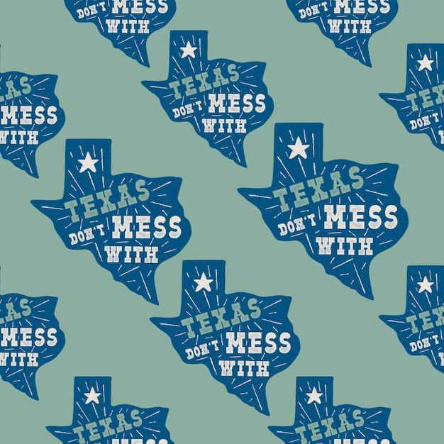 Texas state pattern mit abzeichen - leg dich nicht mit texas zitat im inneren an. nahtlose illustration der gezeichneten typografie der weinlese. patches des us-bundesstaates. Premium Vektoren