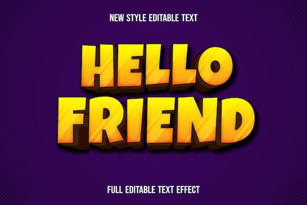Text effekt hallo freund farbe gelb und braun farbverlauf Premium Vektoren