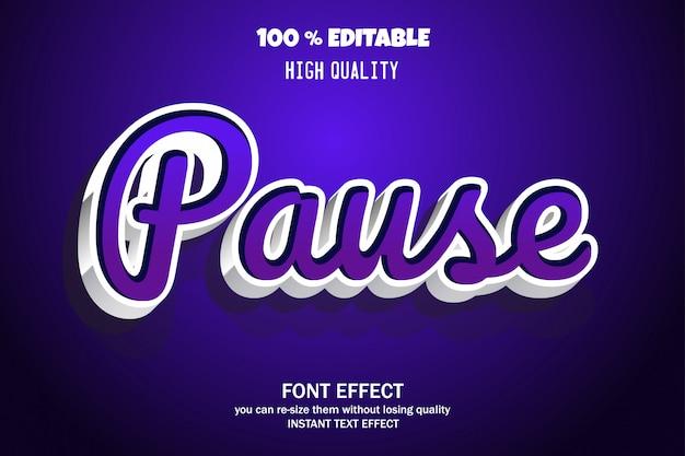 Text pausieren, bearbeitbarer font-effekt Premium Vektoren