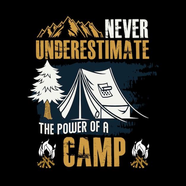 Unterschätzen sie niemals die kraft eines camp Premium Vektoren