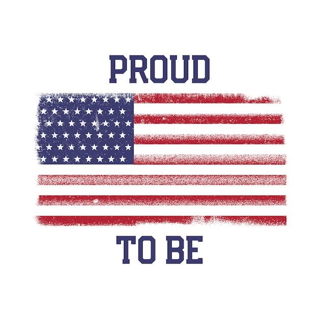 Usa amerikanische nationalflagge im gestressten stil. vintager entwurf mit den wörtern - stolz zu sein. Premium Vektoren