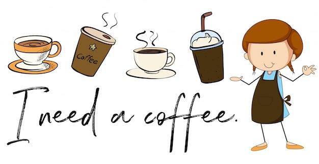 Verschiedene arten von kaffee und phrase ich brauche kaffee Kostenlosen Vektoren