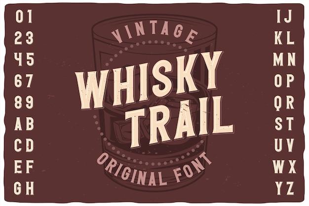 Vintage etikettenschrift namens whisky trail. Premium Vektoren