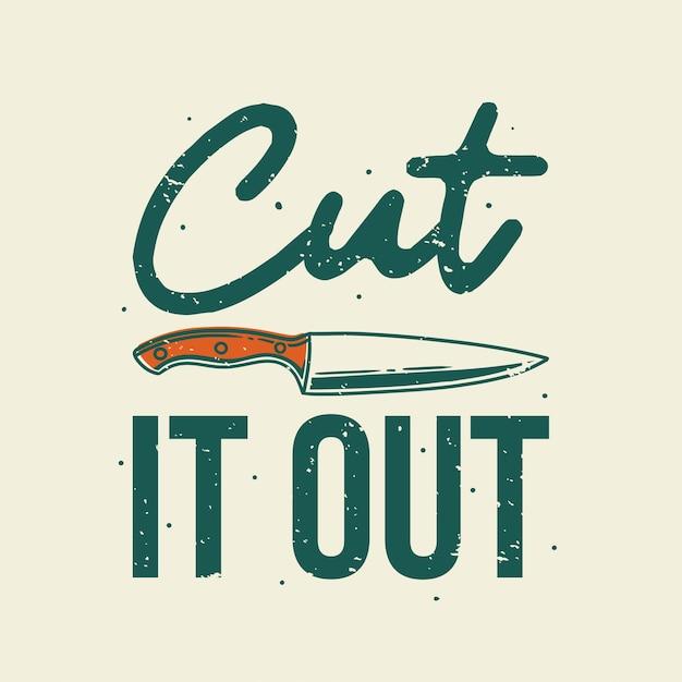 Vintage slogan typografie schnitt es für t-shirt design aus Premium Vektoren