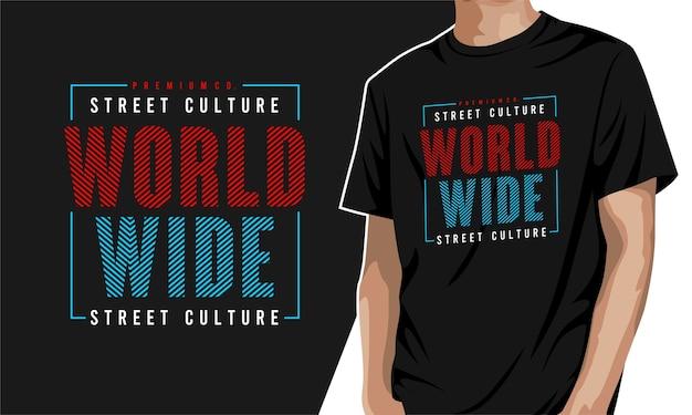 Weltweit - t-shirt zum drucken Premium Vektoren