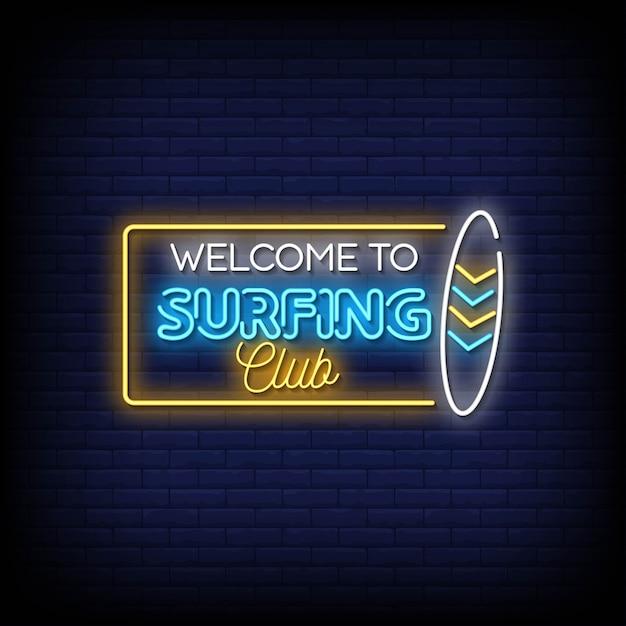 Willkommen bei den surfing club leuchtreklamen Premium Vektoren