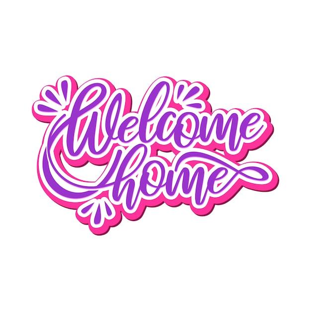 Willkommen zu hause schriftzug typografie design Premium Vektoren
