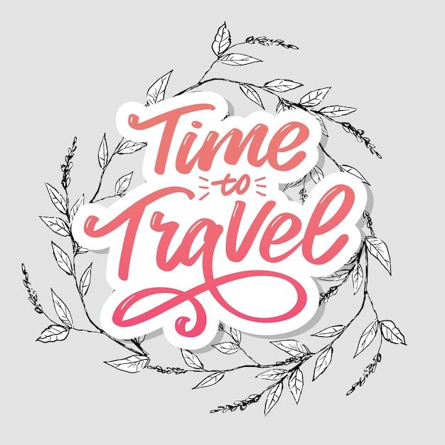 Zeit zu reisen motivierende typografie. Premium Vektoren